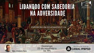 Exposição Bíblica em Eclesiastes 7.1-14