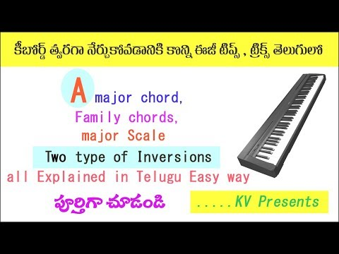 A major chord, Scale, Family chords & Two type of Inversions//Telugu