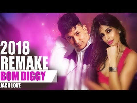 Bom Diggy - Remake by Jack love -  2018 | Zack knight ft. Jasmin walia | REMAKE / REMIX SONG