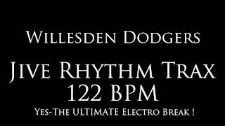 "The Willesden Dodgers - ""Jive Rhythm Trax 122BPM"""