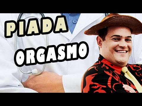 Matheus Ceará - Piada #13 - Orgasmo