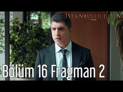 İstanbullu Gelin 16. Bölüm (Sezon Finali) 2. Fragman