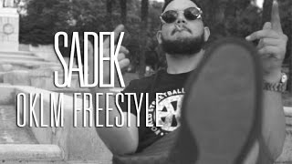 SADEK - OKLM Freestyle (Prod. By Layxon)