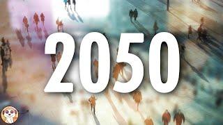 COSA SUCCEDERÀ ENTRO IL 2050 ?