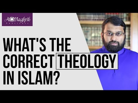 What is Correct Sunni Theology in Islam | Yasir Qadhi | AlMaghrib Institute