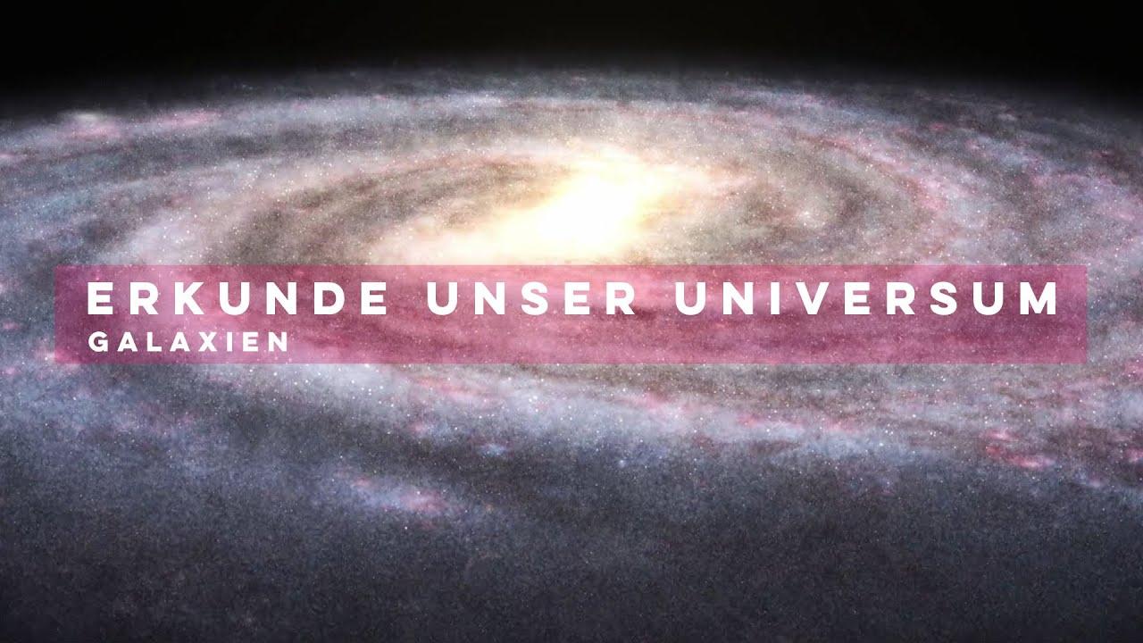 Erkunde unser Universum: Unsere Heimatgalaxie die Milchstrasse