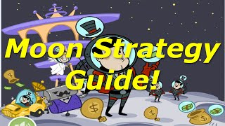 This guide will teach you the absolute fastest and most efficient way to make money on the moon step by step! Moon progression strategy by metoxys: ...
