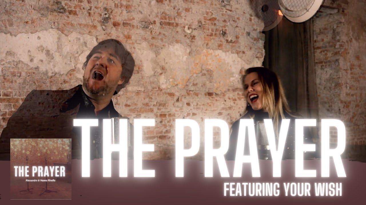 The Prayer - Andrea Bocelli/ Celine Dion (Cover Alessandro & Hanna Rinella)
