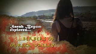 Sarah Begum Explores... Berbers of Ourika Valley (Official Trailer 2014)