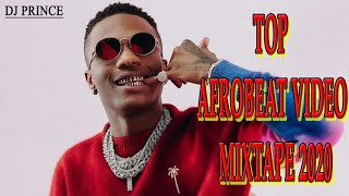 AFROBEATS 2020 VIDEO MIX | NAIJA 2021 | DJ PRINCE (BURNA BOY| WIZKID| MR EAZI| DAVIDO | OMAH LAY)