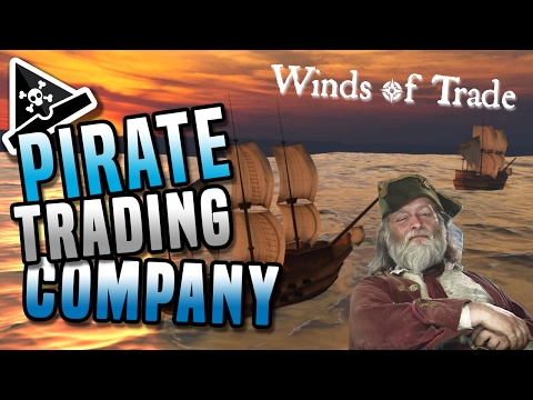 PIRATE TRADING COMPANY! Winds of Trade gameplay - new pirate game!