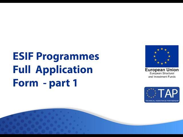 ESIF TAP -  Full Application Form Part 1