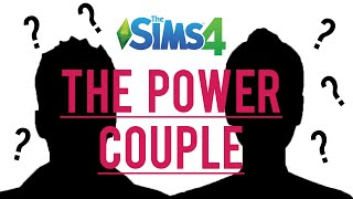 The Sims 4 CAS — The Power Couple