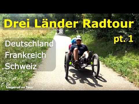 Drei-Länder-Radtour Teil 1: Deutschland - Frankreich - Schweiz [Liegerad Recumbent On Tour]