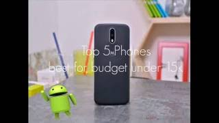 Top 5 Best Mobile Phones Under Rs 15,000   India (September 2016)