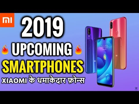 Xiaomi Upcoming Phones 2019 in India | Redmi Upcoming Smartphone list