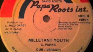 """Clarence Parks- Militant Youth 12"""""""