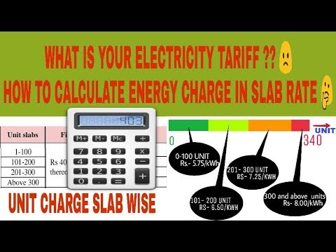 WHAT IS ELECTRICITY TARIFF, HOW TO CALCULATE UNIT CHARGE IN SLAB RATE