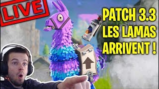 LAMA RAVITAILLEUR en BATTLE ROYALE (FUTUR PATCH 3.3) TOP 1 FORTNITE [LIVE FR FACECAM - PC]