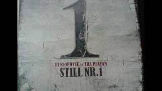 DJ Neophyte vs. Tha Playah - Still Nr.1