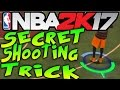 NBA 2K17 SECRET SHOOTING TRICK! GET MORE GREEN RELEASES & NEVER MISS A 3 AGAIN!