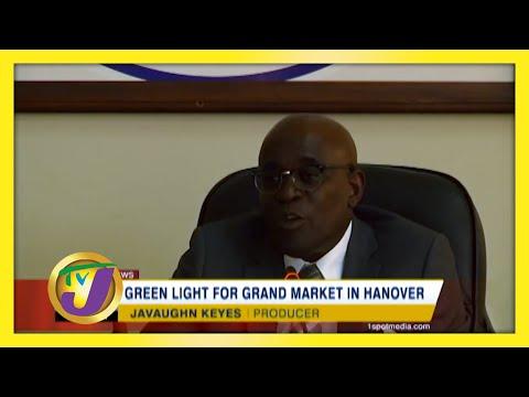 Green Light for Grand Market in Hanover   TVJ News