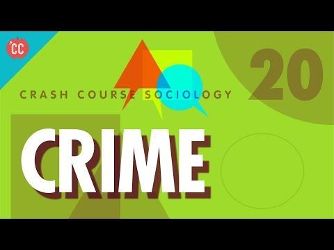Crime: Crash Course Sociology #20