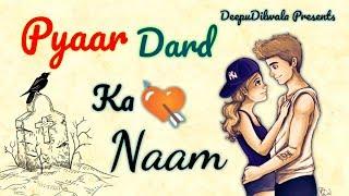 Pyaar 💔 Dard 😓 ka Naam | Mohabbat Aur Pyaar Ka Fark | Sad love story of boy | Emotional Story