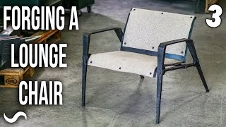 MAKING A STUPID-HEAVY FORGED CHAIR!!! Part 3