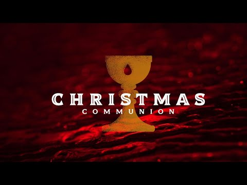 Christmas Communion(12/15/2019)