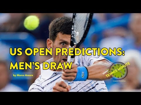 Men's Draw 2019 US Open Predictions: Can Djokovic Repeat?