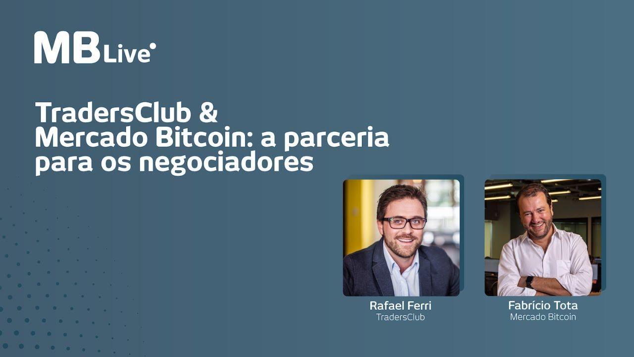 MBLive - Mercado Bitcoin & TradersClub: a parceria para os negociadores