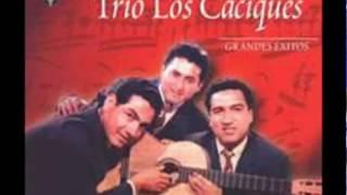 """Trio Los Caciques Vals  peruano """"Ansias"""""""