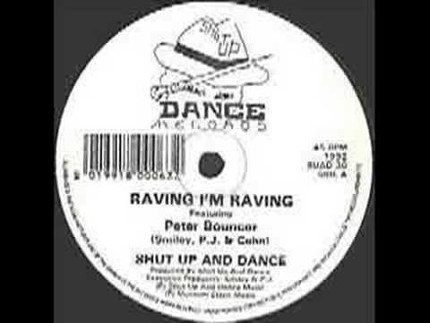 Shut up and Dance -  Ravin im Ravin feat Peter Bouncer