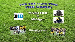 2017 Ohio State @ Michigan One Hour
