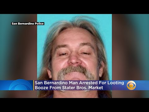 59-Year-Old San Bernardino Man Arrested For Looting Booze From Stater Bros. Market
