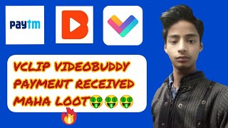 VCLIP APP PAYMENT RECEIVED VCLIP VIDEOBUDDY PAYMENT PROOF