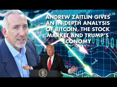 Andrew Zaitlin Gives an In-Depth Analysis of Bitcoin, The Stock Market and Trump's Economy