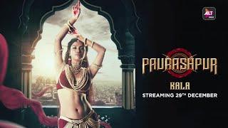 KALA | Paurashpur | Starring Shilpa Shinde, Annu Kapoor, Milind Soman | ALTBalaji