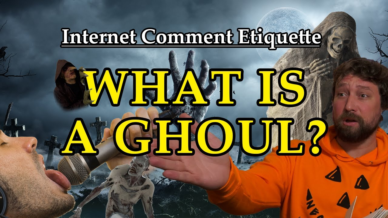 """Download Internet Comment Etiquette: """"What is a Ghoul?"""""""