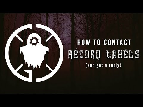 How To Get Signed (How To Contact Record Labels & Get A Reply) | GHOSTCRAFT