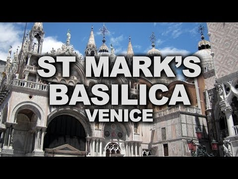 Venice's Basilica of Saint Mark, the Church of Gold