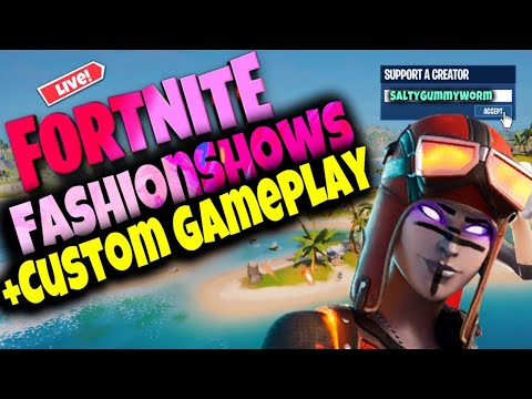 🔴Fortnite Fashion Show LIVE And Hide And Seek And Customs Matchmaking REAL NOT RECORDED!! COME PLAY!