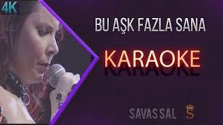Bu Aşk Fazla Sana Karaoke 4k