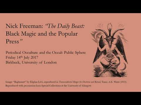 "Nick Freeman: ""The Daily Beast: Black Magic and the Popular Press"""