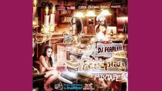 [2014 DANCEHALL HIPHOP HITS] DJ Fearless - Foreplay Mixtape [DOWNLOAD]