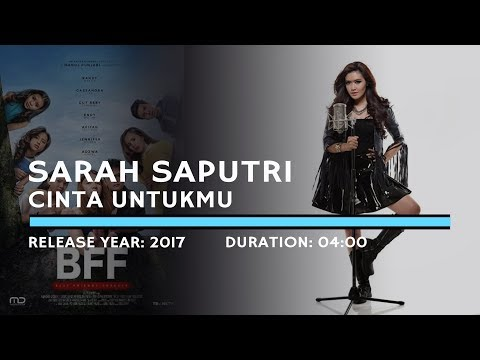 Sarah Saputri - Cinta Untukmu (Lyric)   Soundtrack BFF Best Friends Forever