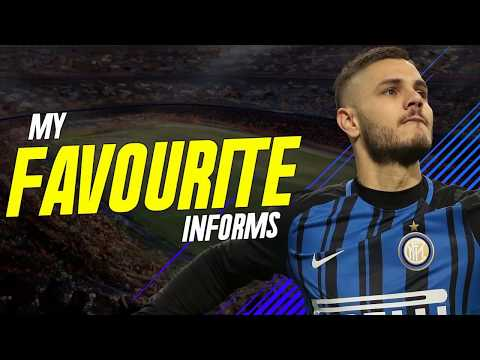 MY FAVOURITE INFORMS IN FIFA 18