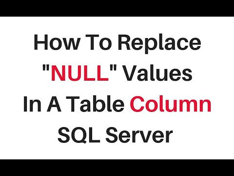 Sql Server Replace All Null Values In Column Table ISNULL, COALESCE