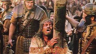 JESUS PAID IT ALL by CRYSTAL LEWIS with lyrics